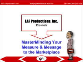 MasterMinding Your Measure & Message to the Marketplace (DL)